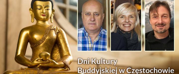 DNI KULTURY BUDDYJSKIEJ W CZĘSTOCHOWIE 20-28 PAŹDZIERNIK (Inauguracja nowej siedziby  ośrodka buddyjskiego w Częstochowie)